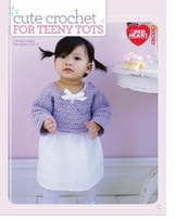 Cute Crochet For Teeny Tots