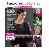 Fauxchet Stitching Book 2 Beyond The Basics