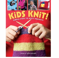 Kids Learn to Knit Kids Learn to Crochet