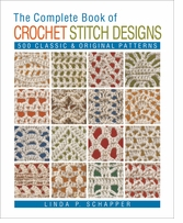Lark Books Complete Book Of Crochet Stitch Designs