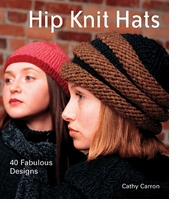 Lark Books Hip Knit Hats-40 Fabulous Designs
