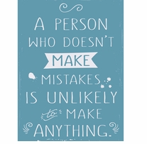 Make Mistakes Sign 11.75inX15.75in