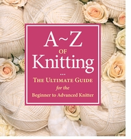 Martingale & Company A To Z Of Knitting