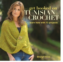 Martingale & Company Get Hooked On Tunisian Crochet