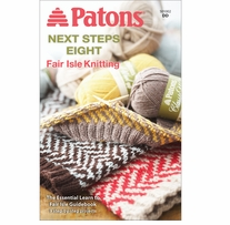 Patons Next Steps Eight: Fairisle Knitting
