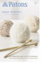 Patons Next Steps Knitting Guide Book
