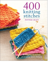 Potter Craft Books 400 Knitting Stitches