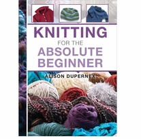 Search Press Books Knitting For The Absolute Beginner