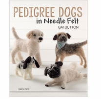 Search Press Books Pedigree Dogs In Needle Felt