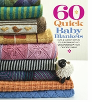 Sixth & Springs Books 60 Quick Baby Blankets