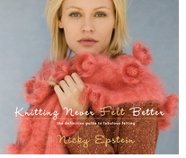 Sixth & Springs Books Knitting Never Felt Better Paperback