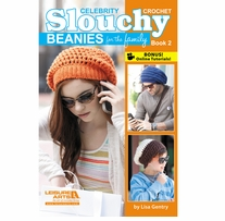 Slouchy Beanies For The Family Book 2 Crochet