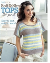 Soft & Simple Tops To Knit