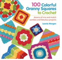 St. Martin's Books 100 Colorful Granny Squares To Crochet