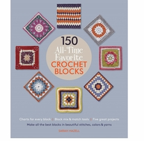 St. Martin's Books 150 All-Time Favorite Crochet Blocks