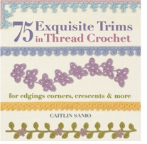 St. Martin's Books 75 Exquisite Trims In Thread Crochet