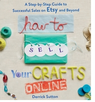 St. Martin's Books How To Sell Your Crafts Online