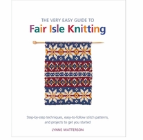 St. Martin's Books Very Easy Guide To Fair Isle Knitting
