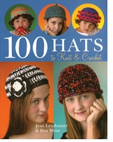Sterling Publishing 100 Hats To Knit & Crochet