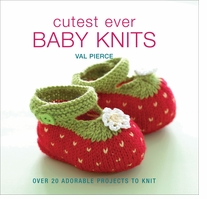 Trafalgar Square Books Cutest Ever Baby Knits
