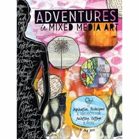 Adventures In Mixed Media Art