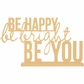 Beyond The Page MDF - Be Happy Phrase