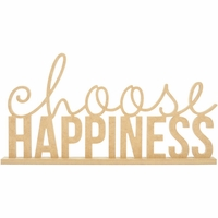 Beyond The Page MDF - Choose Happiness Phrase