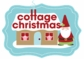 Cottage Christmas Collection