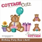 "Cottagecutz Die - 4X4"" Birthday Party Bear"""