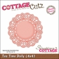 "CottageCutz Die 4""x4""- Tea Time Doily Made Easy"