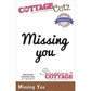 "CottageCutz Expressions Die 3.1""x.8"" - Missing You"