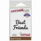 "CottageCutz Expressions Die 3.3""x.6"" - Best Friends"