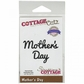 "CottageCutz Expressions Die 3.4""x.8"" - Mother's Day"