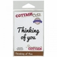 "CottageCutz Expressions Die 3.8""x.8"" - Thinking Of You"