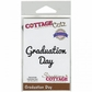 "CottageCutz Expressions Die 3.9""x.8"" - Graduation Day"