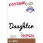 CottageCutz Expressions Die - Daughter