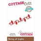 CottageCutz Petites Die - String Of Lights