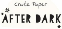 Crate Paper After Dark Collection