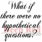 "Deep Red Cling Stamp - Hypothetical Questions 2""x2"""
