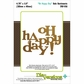 Die-Versions Solo Sentiments - Oh Happy Day