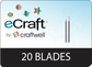 eCraft Replacement Blades 20/Pkg