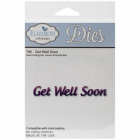 Elizabeth Craft Metal Die - Get Well Soon