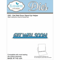 Elizabeth Craft Metal Die - Get Well Soon Stand Up Helper