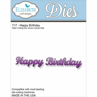 Elizabeth Craft Metal Die - Happy Birthday (717)