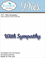 Elizabeth Craft Metal Die - With Sympathy (737)