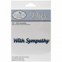 Elizabeth Craft Metal Die - With Sympathy (791)