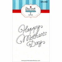 "Gourmet Rubber Stamps 3.25""x6.75"" - Happy Mother's Day"