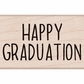 Hero Arts Mounted Rubber Stamp - Happy Graduation Message