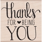 Hero Arts Mounted Rubber Stamp - Thanks For Being You
