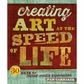 Interweave Press - Creating Art At The Speed Of Life
